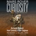 Mars Rover Curiosity: An Inside Account from Curiosity's Chief Engineer - Rob Manning, Inc. Blackstone Audio, Inc., William L. Simon, Bronson Pinchot