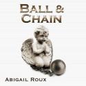 Ball & Chain - Abigail Roux, Richard Harding Davis