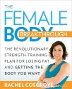 Female Body Breakthrough - Rachel Cosgrove