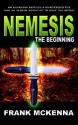 Nemesis: The Beginning - Frank McKenna