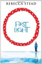First Light - Rebecca Stead