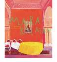 Maira Kalman: Various Illuminations (of a Crazy World) - Ingrid Schaffner, Maira Kalman, Donna Ghelerter (contributor), Stamatina Gregory (contributor), Kenneth E. Silver, Claudia Gould