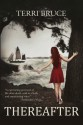 Thereafter (Afterlife #2) - Terri Bruce