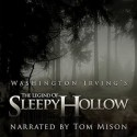 The Legend of Sleepy Hollow - Washington Irving, Tom Mison