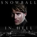 Snowball in Hell - Josh Lanyon