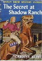 The Secret of Shadow Ranch - Carolyn Keene, Mildred Benson