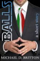 Balls - Michael D. Britton