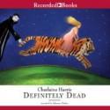 Definitely Dead - Johanna Parker, Charlaine Harris