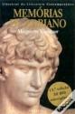 Memórias de Adriano - Marguerite Yourcenar