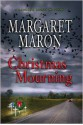 Christmas Mourning: A Judge Deborah Knott Mystery, 8 C Ds [Complete & Unabridged Audio Work] - Margaret Maron