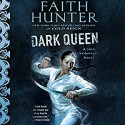 Dark Queen - Khristine Hvam, Faith Hunter