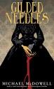 Gilded Needles (Valancourt 20th Century Classics) - Christopher Fowler, Michael McDowell, Mike Mignola