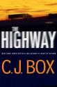 The Highway - C.J. Box