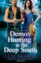 Demon Hunting in the Deep South - Lexi George