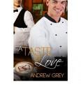 A Taste of Love - Andrew Grey