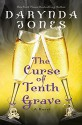 The Curse of Tenth Grave: A Novel (Charley Davidson Book 10) - Darynda Jones