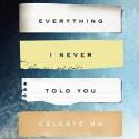 Everything I Never Told You - Celeste Ng, Cassandra Campbell