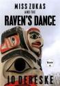 Miss Zukas and the Raven's Dance - Jo Dereske