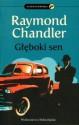 Głęboki sen - Raymond Chandler