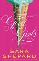 The Good Girls - Sara Shepard