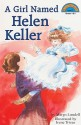 A Girl Named Helen Keller - Margo Lundell, Irene Trivas
