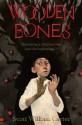 Wooden Bones - Scott William Carter
