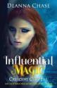 Influential Magic - Deanna Chase