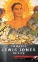 Cwmardy & We Live - Lewis Jones, Hywel Francis