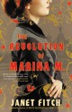 The Revolution of Marina M - Janet Fitch