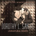 Unnatural Death: Lord Peter Wimsey, Book 3 - Dorothy L. Sayers, Jane McDowell, Hodder & Stoughton