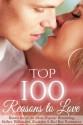 Top 100 Reasons to Love - Julia Kent, Adriana Hunter, Aubrey Rose, Marina Maddix, Michelle Fox, Cerys du Lys, Deanna Roy, Dez Burke, Emma South, Eve Langlais, Krista Lakes, Marian Tee