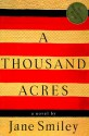 By Jane Smiley A Thousand Acres (1st) - Jane Smiley