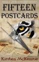 Fifteen Postcards - Kirsten McKenzie