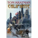 Caliphate - Tom Kratman