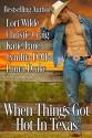 When Things Got Hot in Texas - Lori Wilde, Christie Craig, Katie Lane, Cynthia D'Alba, Laura Drake