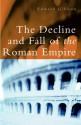 The Decline and Fall of the Roman Empire - Edward Gibbon, Hugh Trevor-Roper