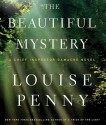 The Beautiful Mystery - Ralph Cosham, Louise Penny
