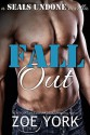 Fall Out - Zoe York