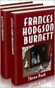 Frances Hodgson Burnett Three Pack - The Secret Garden, A Little Princess and Little Lord Fauntleroy - Charles Robinson, Reginald Birch, Frances Hodgson Burnett
