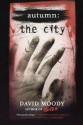 Autumn: The City - David Moody
