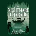 The Nightmare Charade - Mindee Arnett, Cassandra Morris