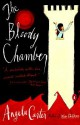 The Bloody Chamber And Other Stories - Angela Carter, Helen Simpson