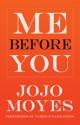 Me Before You - Jojo Moyes, Anna Bentink, Susan Lyons, Steven Crossley
