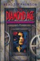 The Diamond Age, or, A Young Lady's Illustrated Primer by Stephenson, Neal(January 1, 1995) Hardcover - Neal Stephenson