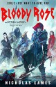 Bloody Rose (The Band #2) - Nicholas Eames