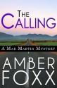 The Calling (Mae Martin Mysteries Book 1) - Amber Foxx