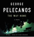 The Way Home (Audio) - George Pelecanos, Dion Graham