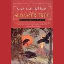 The Summer Tree: The Fionavar Tapestry, Book 1 - Guy Gavriel Kay, Simon Vance, Penguin Audio