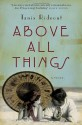 Above All Things - Tanis Rideout
