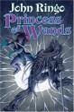 Princess of Wands - John Ringo